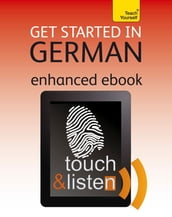 Get Started in Beginner s German: Teach Yourself