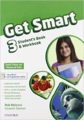 Get smart. Student's book-Workbook. Con espansione online. Con CD Audio. Per la Scuola media. 3.