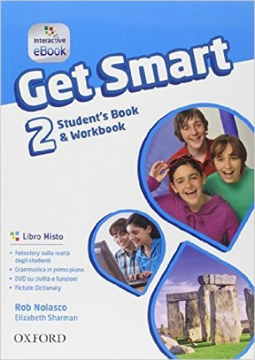 Get smart. Student's book-Workbook. Per la Scuola media. Con e-book. Con espansione online. 2.
