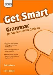 Get smart. Vol. 1-3. Grammar for students with DSA. Con espansione online. Per la Scuola media