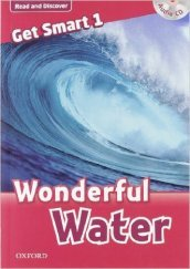 Get smart readers. Wonderful water. Livello 1. Con CD Audio