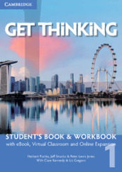 Get thinking. Student s book-Workbook. Per le Scuole superiori. Con e-book. Con espansione online. 1.