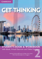 Get thinking. Student s book-Workbook. Per le Scuole superiori. Con e-book. Con espansione online. 2.