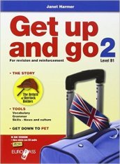 Get up and go. Con espansione online. Con CD Audio. Per le Scuole superiori. 2.
