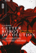 Getter robot devolution. The last 3 minutes of the universe. 1.