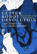Getter robot devolution. The last 3 minutes of the universe. 2.