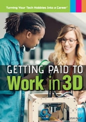 Getting Paid to Work in 3D