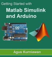Getting Started with Matlab Simulink and Arduino
