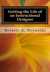 Getting the Life of an Instructional Designer