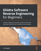 Ghidra Software Reverse Engineering for Beginners