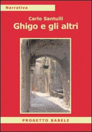 Ghigo e gli altri - Carlo Santulli   Jonathanterrington.com