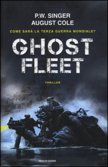 Ghost fleet - Peter Warren Singer  