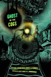 Ghost in the Cogs