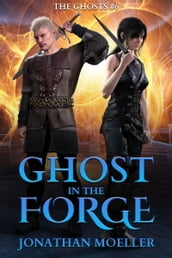 Ghost in the Forge
