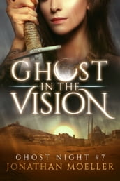 Ghost in the Vision