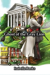 Ghost of the Gray Lion