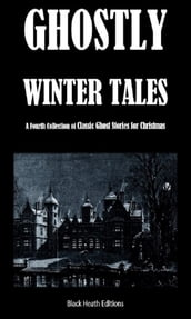 Ghostly Winter Tales