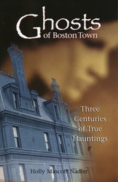 Ghosts of Boston Town