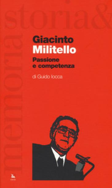 Giacinto Militello. Passione e competenza - Guido Iocca | Kritjur.org