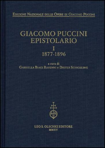 Giacomo Puccini. Epistolario. 1.1877-1896 - G. Biagi Ravenni |