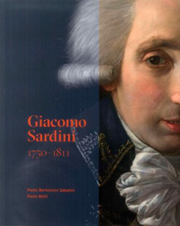 Giacomo Sardini 1750-1811 - Paola Betti | Kritjur.org