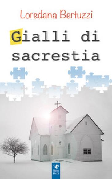 Gialli di sacrestia - Loredana Bertuzzi pdf epub