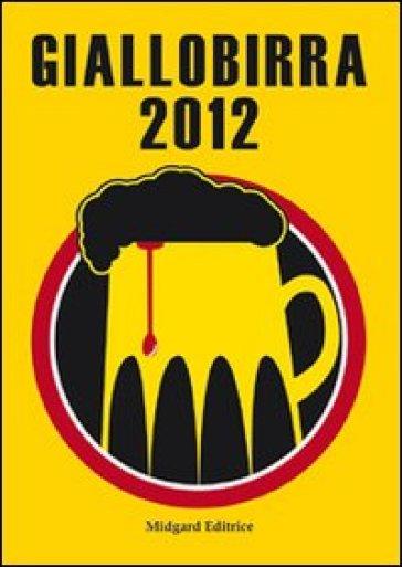 Giallobirra 2012