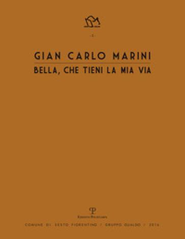 Gian Carlo Marini. Bella, che tieni la mia vita - A. Bimbi |