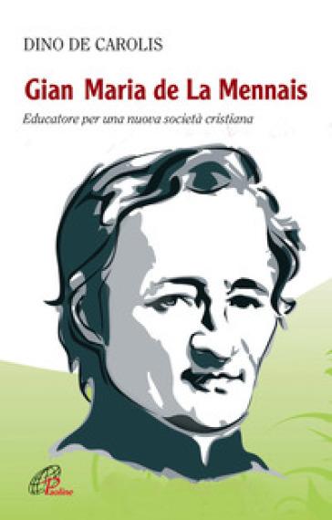 Gian Maria de la Mennais - Dino De Carolis | Kritjur.org