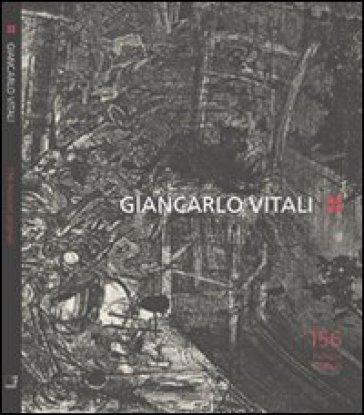 Giancarlo Vitali. 156 incisioni originali
