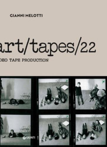 Gianni Melotti. Art/Tapes/22 - M. M. Tozzi |