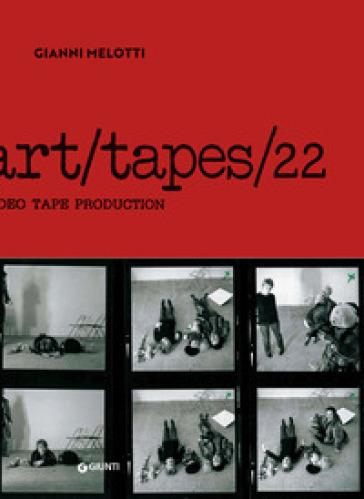 Gianni Melotti. Art/Tapes/22 - R. Battista |