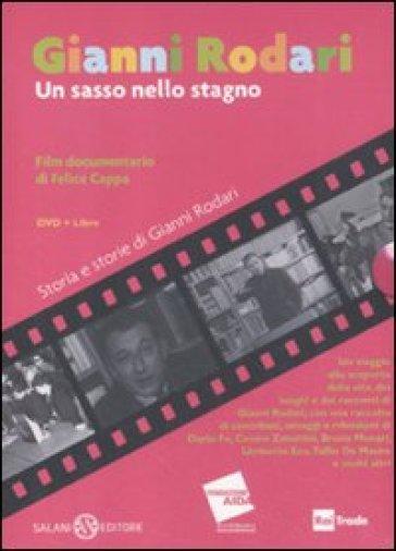 Gianni Rodari. Un sasso nello stagno. DVD. Con libro - Felice Cappa |