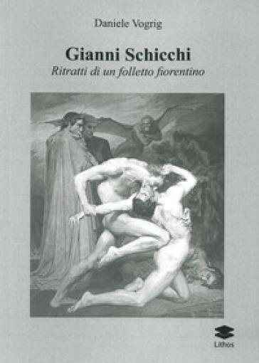 Gianni Schicchi. Ritratto di un folletto fiorentino - Daniele Vogrig pdf epub