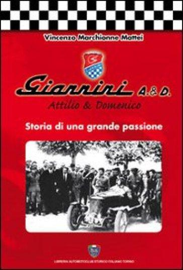 Giannini A. & D. Storia di una grande passione - Vincenzo Marchionne Mattei | Rochesterscifianimecon.com