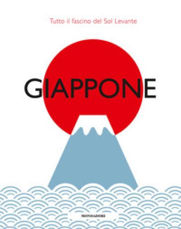 Giappone. Tutto il fascino del Sol Levante - F. Tuzzi | Rochesterscifianimecon.com