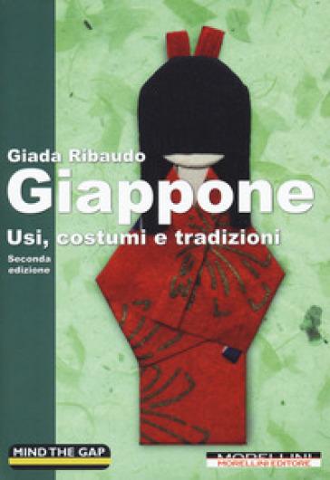 Giappone. Usi, costumi e tradizioni - Giada Ribaudo | Thecosgala.com