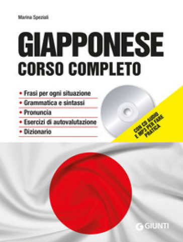 Giapponese. Corso completo. Con CD-Audio. Con File audio per il download - Marina Speziali | Ericsfund.org