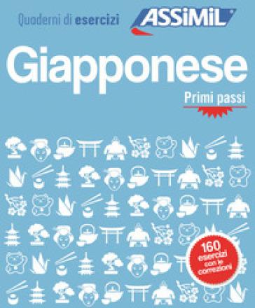 Giapponese. Quaderno di esercizi. Primi passi - Catherine Garnier | Thecosgala.com