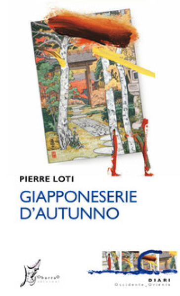 Giapponeserie d'autunno - Pierre Loti |