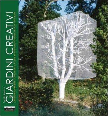Giardini creativi. Ediz. italiana e inglese - Sophie Barbaux |