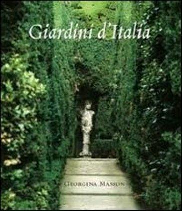 Giardini d'Italia - Georgina Masson | Rochesterscifianimecon.com