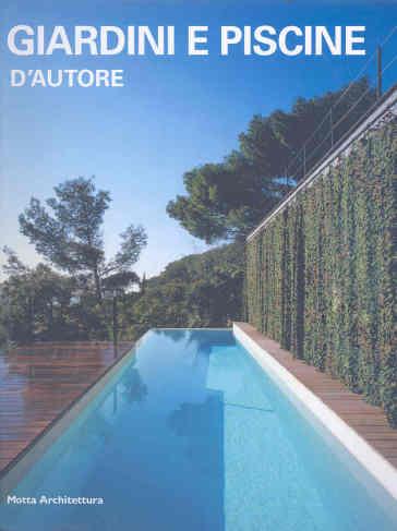 giardini e piscine d 39 autore alessandra coppa libro On giardini e piscine