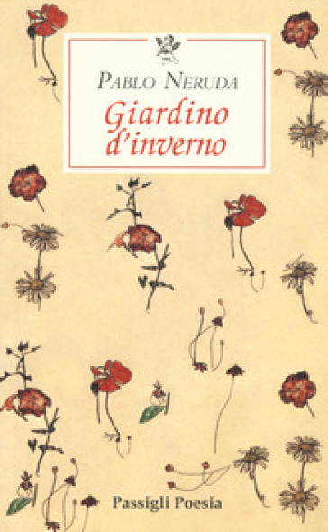 Giardino D Inverno Libro : Giardino d inverno testo spagnolo a fronte pablo neruda