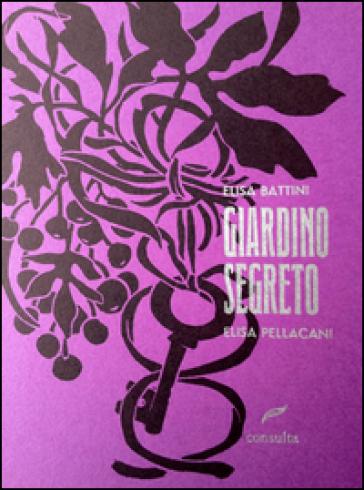 Giardino segreto - Elisa Battini   Kritjur.org