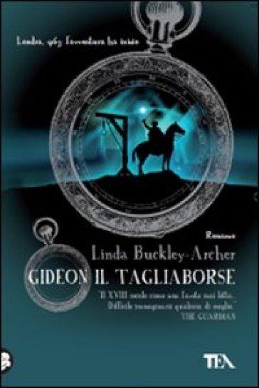 Gideon il tagliaborse - Linda Buckley-Archer  