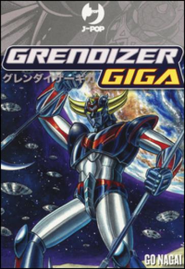 Giga Grendizer vol. 1-2 - Go Nagai |