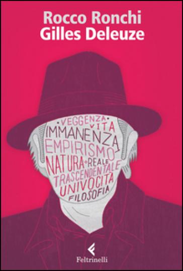 Gilles Deleuze. Credere nel reale - Rocco Ronchi pdf epub
