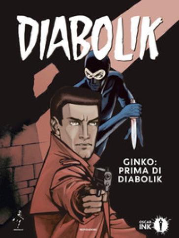 Ginko: prima di Diabolik - Angela Giussani | Thecosgala.com