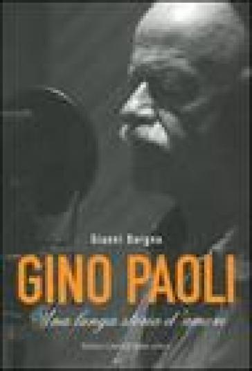 Gino Paoli. Una lunga storia d'amore. Con DVD - Gianni Borgna | Rochesterscifianimecon.com